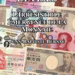 L'irrésistible émergence de la monnaie, le livre néochartaliste francophone par Jean-Baptiste Bersac