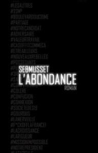 L'abondance, nouveau livre de Sebmusset